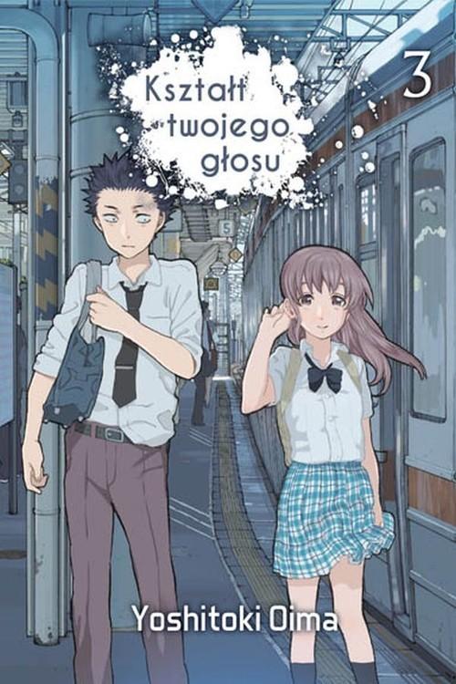okładka Kształt twojego głosu 3, Książka | Oima Yoshitoki