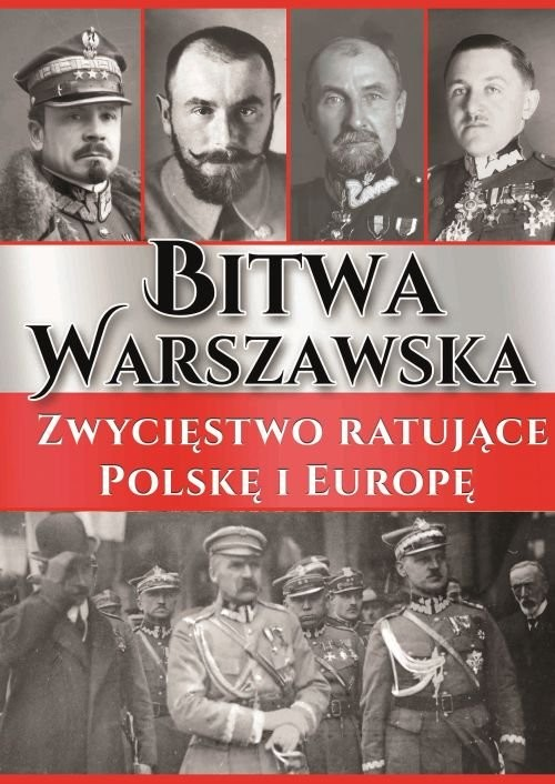 okładka Bitwa Warszawska Zwycięstwo ratujące Polskę i Europę, Książka  