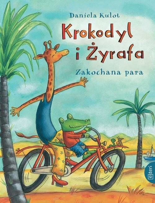 okładka Krokodyl i Żyrafa. Zakochana para, Książka | Kulot Daniela