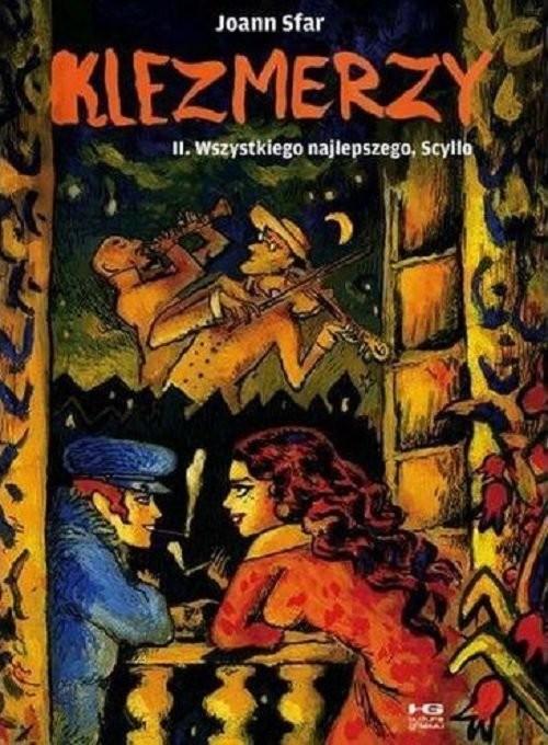 okładka Klezmerzy 2 Wszystkiego najlepszego Scyllo, Książka   Sfar Joann