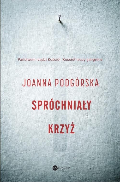 okładka Spróchniały krzyż, Książka | Joanna Podgórska