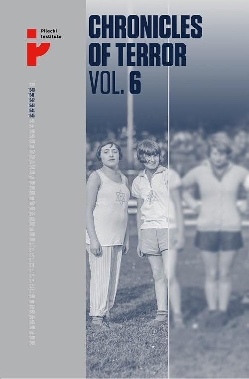 okładka Chronicles of Terror Vol 6 Auschwitz-Birkenau The fate of women and childrenksiążka     