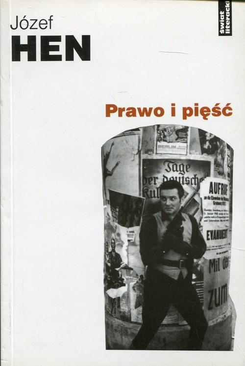 okładka Prawo i pięśćksiążka      Józef Hen