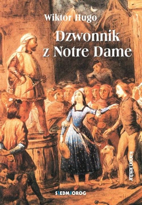 okładka Dzwonnik z Notre Dame, Książka | Hugo Wiktor
