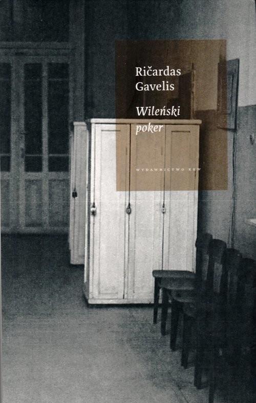 okładka Wileński poker, Książka   Gavelis Ricardas