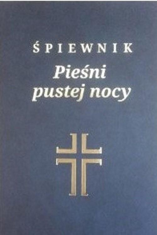 okładka Śpiewnik Pieśni pustej nocy, Książka |
