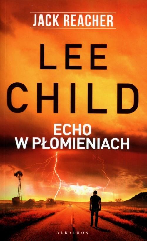 okładka Echo w płomieniach, Książka | Lee Child