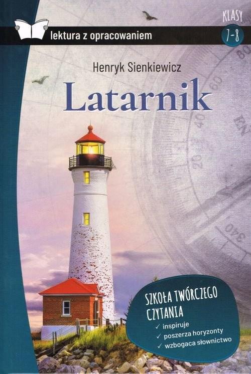 okładka Latarnik Lektura z opracowaniem, Książka | Sienkiewicz Henryk