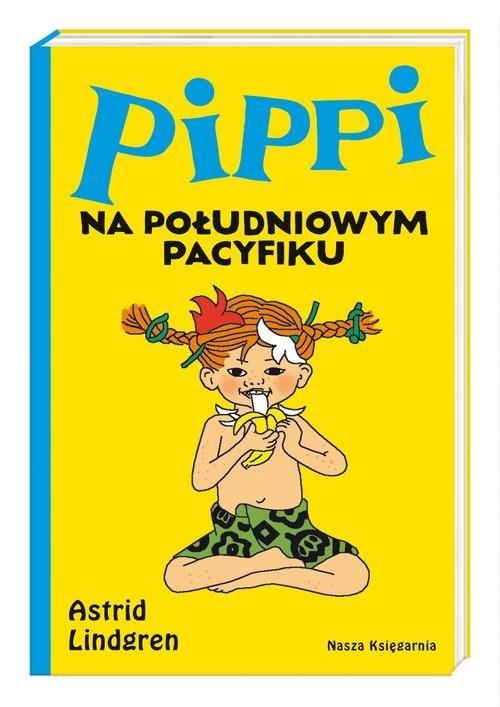 okładka Pippi na Południowym Pacyfikuksiążka      Lindgren Astrid