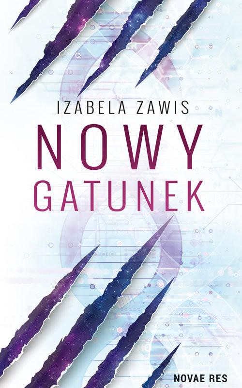 okładka Nowy gatunek, Książka | Izabela Zawis