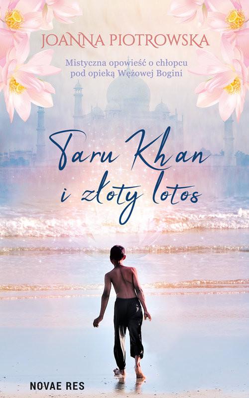 okładka Taru Khan i złoty lotos, Książka | Joanna Piotrowska