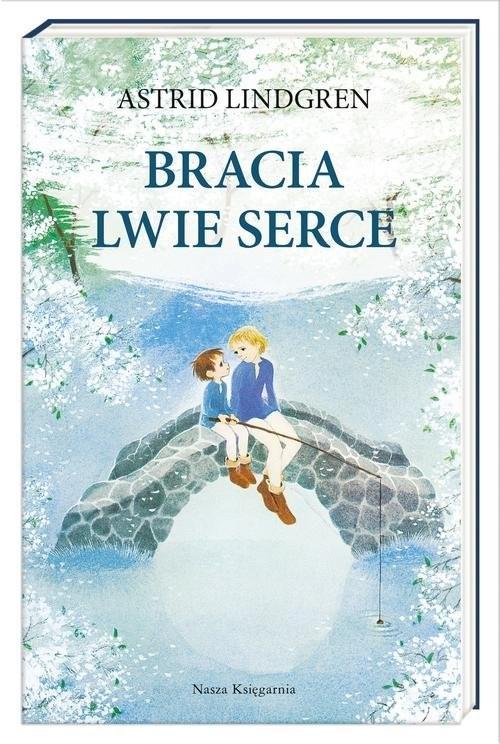 okładka Bracia Lwie Serce, Książka | Astrid Lindgren