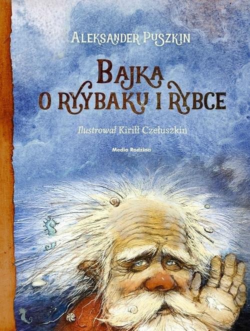 okładka Bajka o rybaku i rybceksiążka |  | Aleksander Puszkin