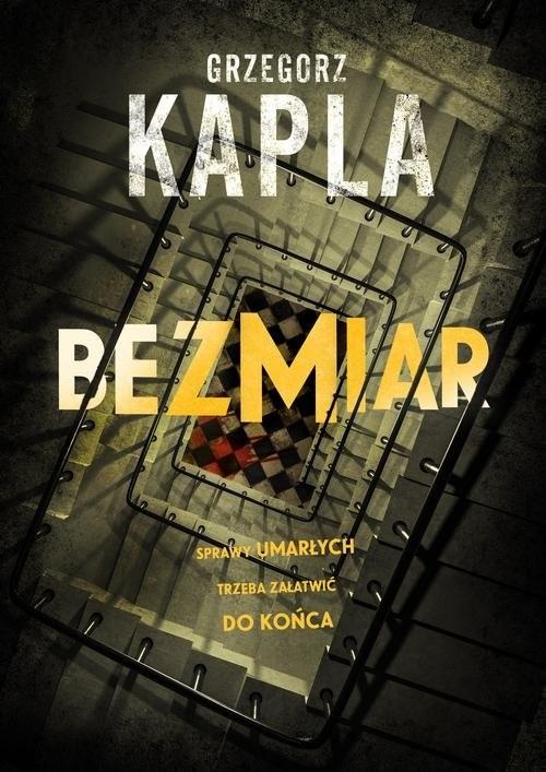 okładka Bezmiarksiążka      Grzegorz Kapla