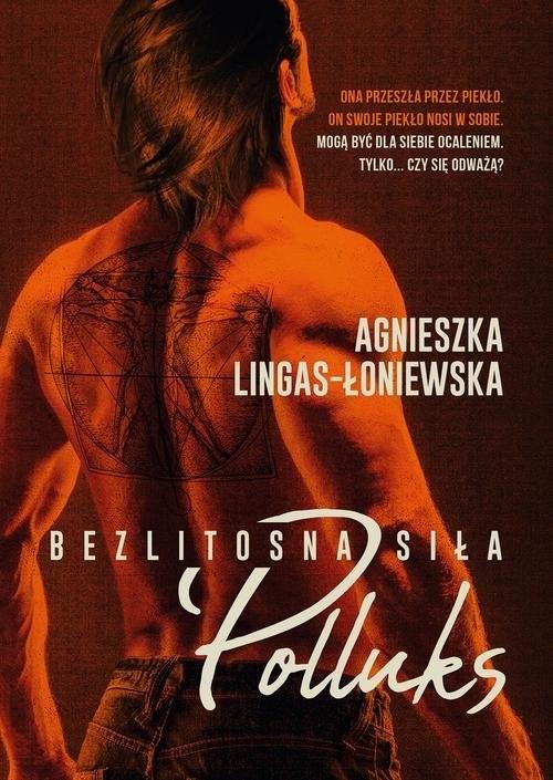 okładka Polluks Bezlitosna siła Tom 2, Książka | Agnieszka Lingas-Łoniewska