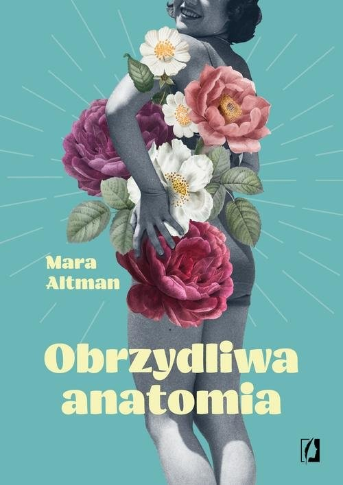 okładka Obrzydliwa anatomia, Książka | Altman Mara