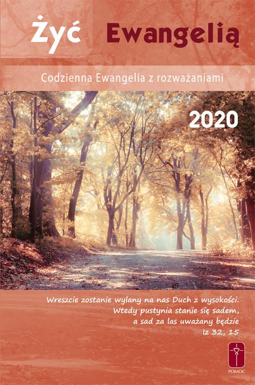 okładka Żyć Ewangelią Codzienna Ewangelia z rozważaniami 2020, Książka | Krwi Chrystusa Misjonarze