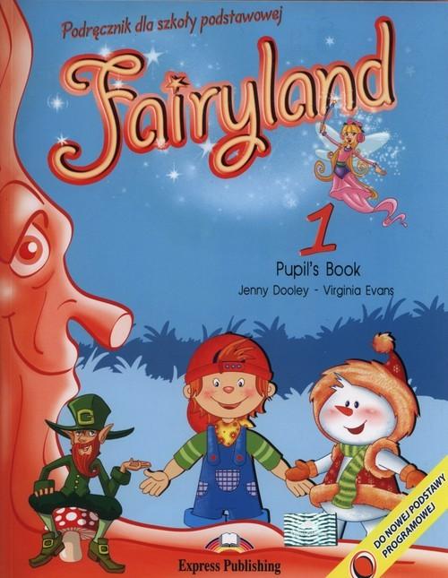 okładka Fairyland 1 Pupil's Book + e-book, Książka   Jenny Dooley, Virginia Evans