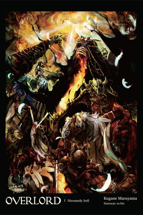 okładka Overlord 1 Nieumarły król, Książka | Maruyama Kugane