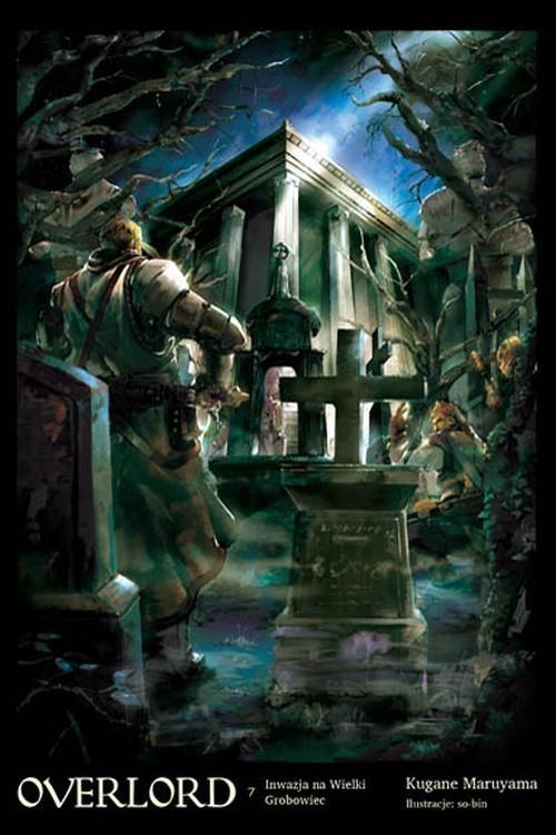 okładka Overlord 7 Inwazja na Wielki Grobowiec, Książka | Maruyama Kugane