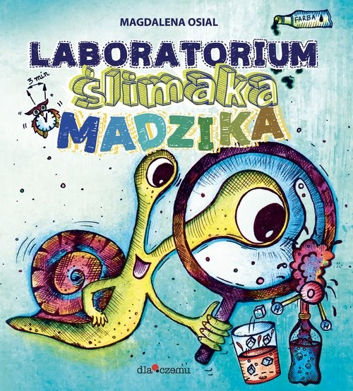 okładka Laboratorium Ślimaka Madzika, Książka   Osial Magdalena