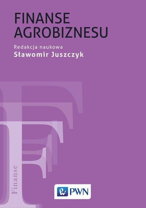 okładka Finanse agrobiznesu, Książka | Juszczyk Sławomir