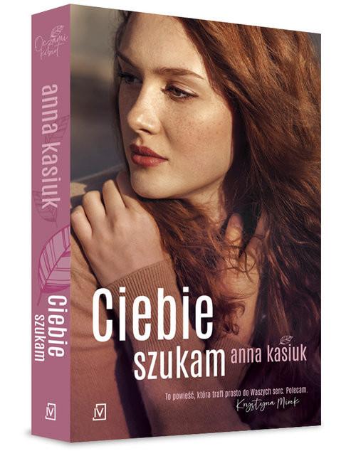 okładka Ciebie szukam, Książka | Kasiuk Anna