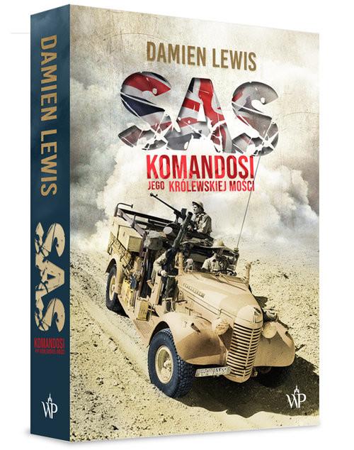 okładka SAS. Komandosi Jego Królewskiej Mości, Książka | Lewis Damien