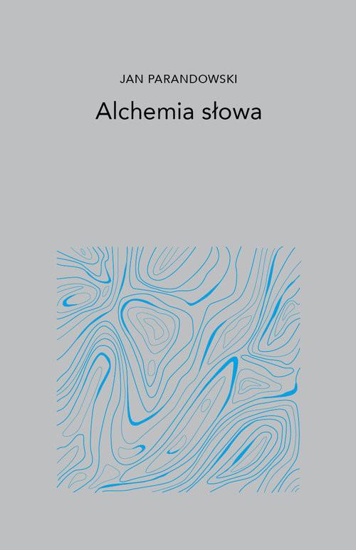 okładka Alchemia Słowa, Książka | Parandowski Jan