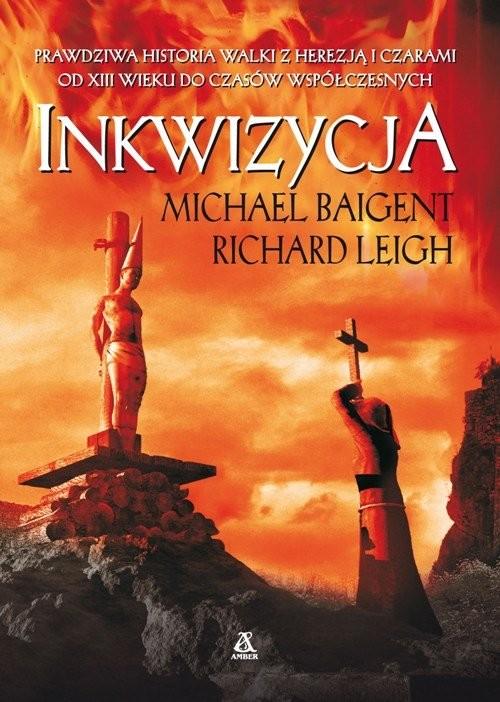 okładka Inkwizycja wyd.4, Książka | Baigent Michael, Leigh Richard