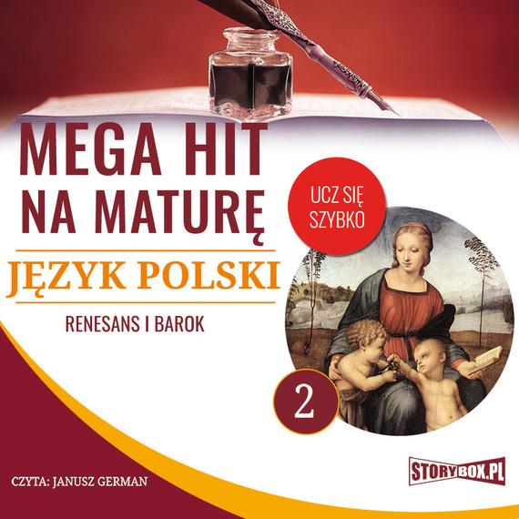 okładka Mega hit na maturę. Język polski 2. Renesans i barok, Audiobook | Małgorzata Choromańska