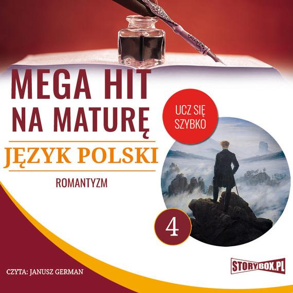 okładka Mega hit na maturę. Język polski 4. Romantyzm, Audiobook | Małgorzata Choromańska
