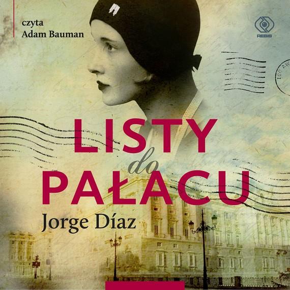 okładka Listy do Pałacu, Audiobook | Jorge Diaz