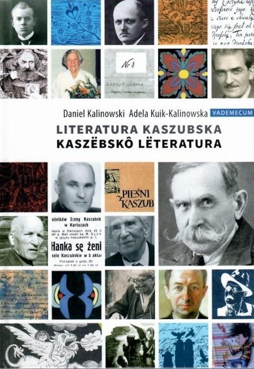 okładka Vademecum Kaszubskie - Literatura Kaszubska. Rekonesansksiążka |  | Adela Kuik-Kalinowska, Daniel Kalinowski