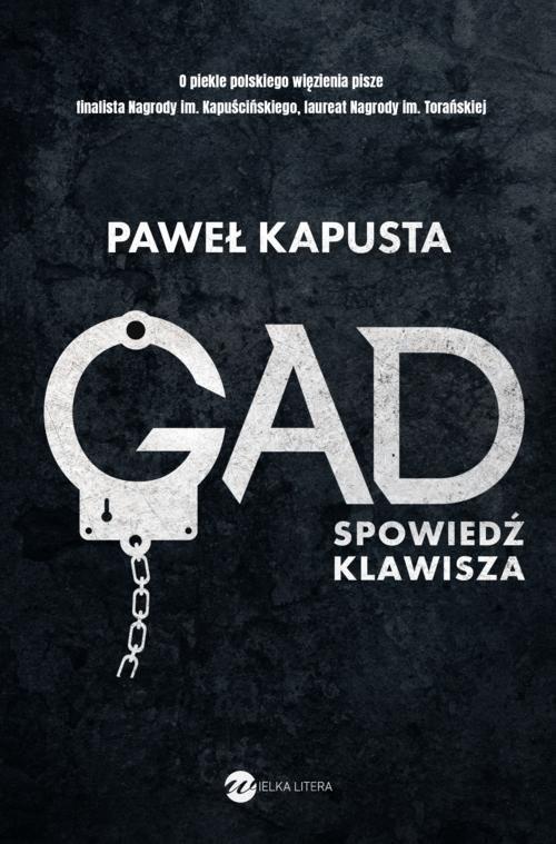 okładka Gad Spowiedź klawisza, Książka | Kapusta Paweł