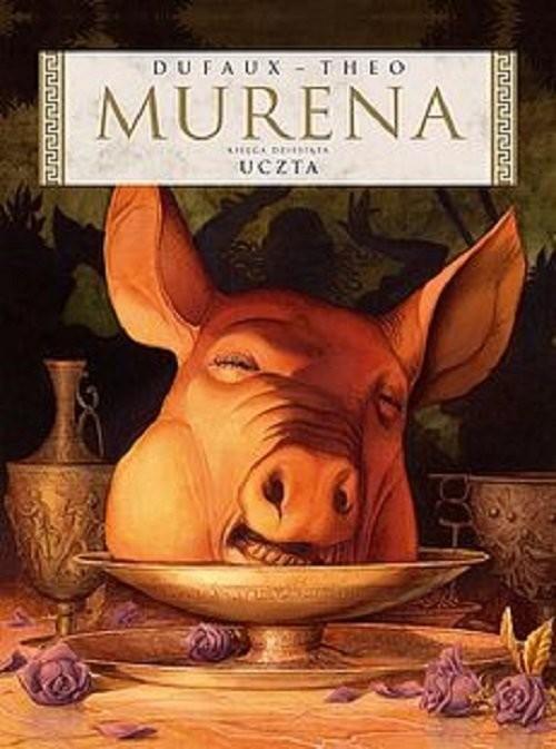 okładka Murena 10 Uczta, Książka   Jean Dufaux