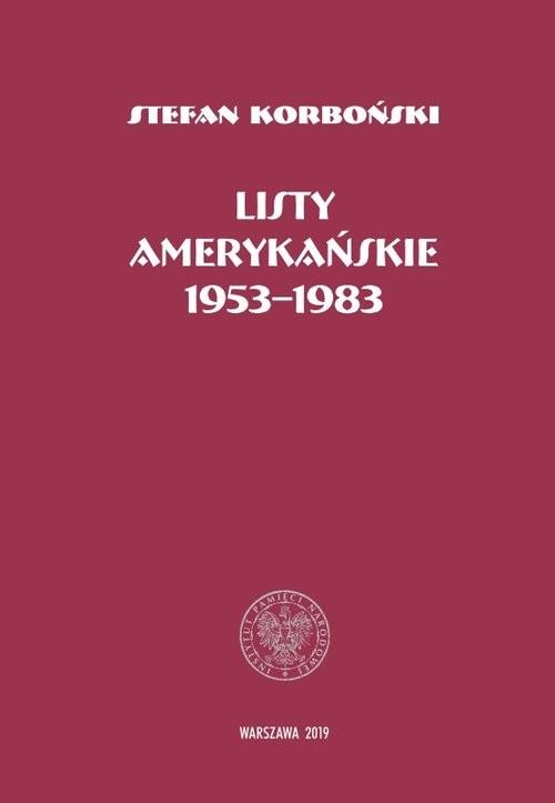 okładka Listy amerykańskie 1953-1983, Książka | Korboński Stefan