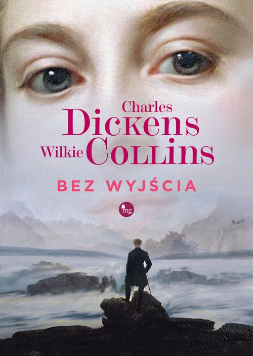 okładka Bez wyjścia, Książka | Charles Dickens, Wilkie Collins