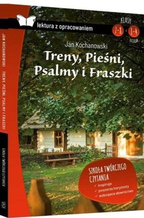 okładka Treny Pieśni Psalmy i Fraszki z opracowaniem, Książka | Kochanowski Jan