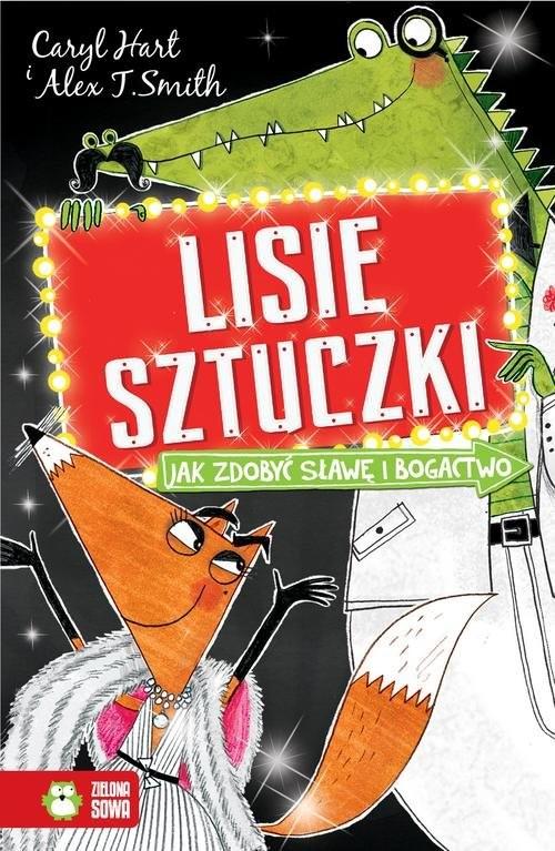 okładka Lisie sztuczki Jak zdobyć sławę i bogactwo, Książka | Hart Caryl