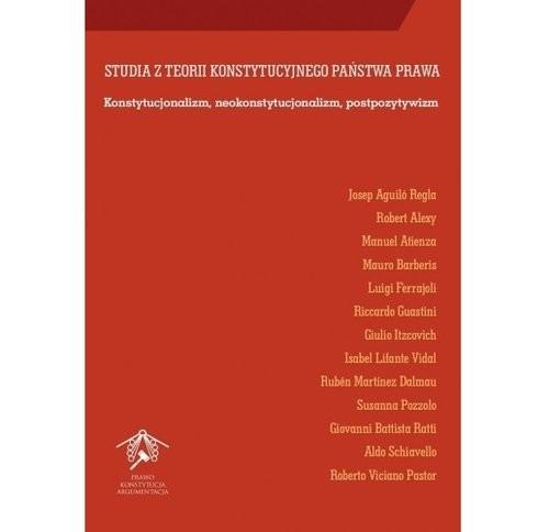 okładka Studia z teorii konstytucyjnego państwa prawa, Książka | Regla Josep Aguilo, Robert Alexy, Man Atienza