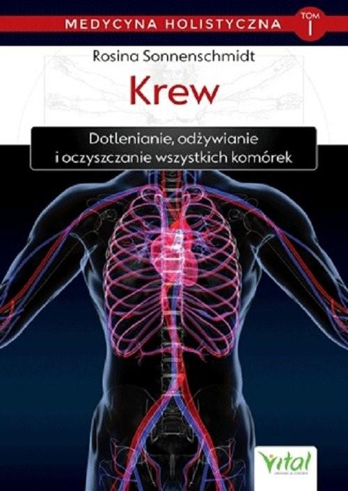 okładka Medycyna holistyczna Tom 1 Krew, Książka | Sonnenschmidt Rosina