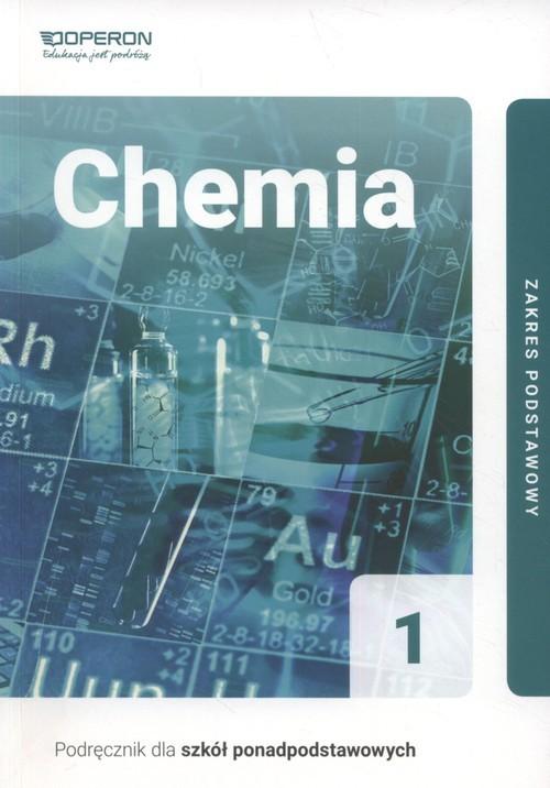 okładka Chemia 1 Podręcznik Zakres podstawowy Szkoła ponadpodstawowa, Książka | Bylińska Irena