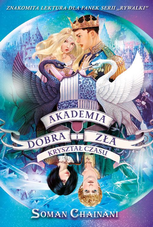okładka Akademia Dobra i Zła 5 Kryształ czasu, Książka | Chainani Soman