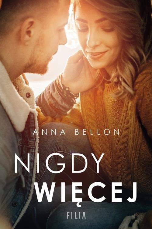 okładka Nigdy więcej, Książka   Anna Bellon