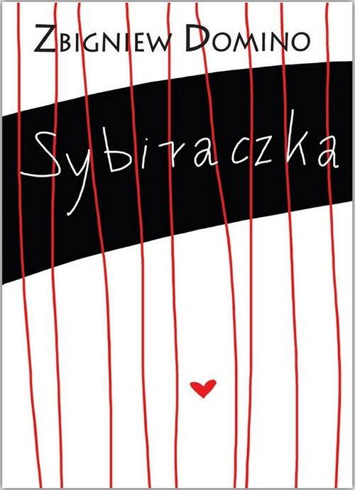 okładka Sybiraczka, Książka | Domino Zbigniew