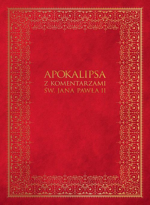 okładka Apokalipsa z komentarzami Jana Pawła II, Książka | Praca Zbiorowa