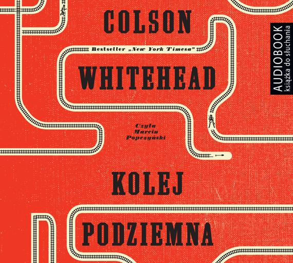 okładka KOLEJ PODZIEMNA. CZARNA KREW AMERYKI, Audiobook | Colson Whitehead