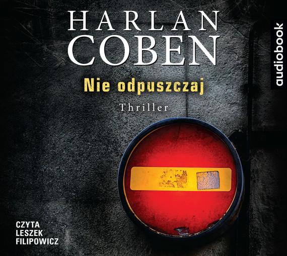 okładka Nie odpuszczaj, Audiobook | Harlan Coben