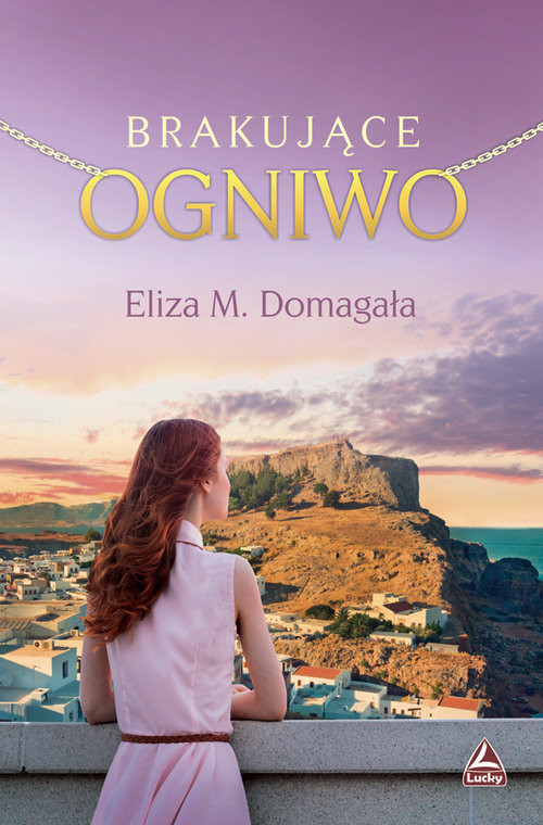 okładka Brakujące ogniwo, Książka | Eliza M. Domagała